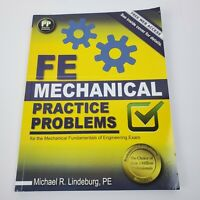 FE Mechanical Practice Problems by Michael R. Lindeburg PE