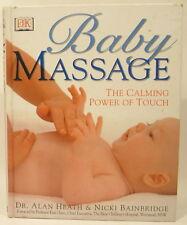 Alan Heath & Nicki Bainbridge - Baby Massage, the calming power of touch - HC