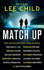 Match Up By Lee Child, Sandra Brown, C. J. Box, Val McDermid, P .9780751569032