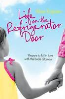 Life on the Refrigerator Door by Kuipers, Alice, Good Used Book (Hardcover) FREE