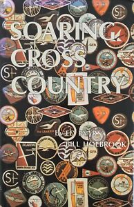 Soaring Cross Country 1974 Planes Flight Bill Holbrook Hardcover Rare Free Post