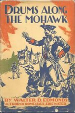Walter D. Edmonds  -  Drums Along The Mohawk 1936 1st. Printing - VG/VG++ Tough!