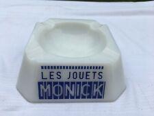 Ancien Cendrier publicitaire Ashtray ads Les Jouets Monick