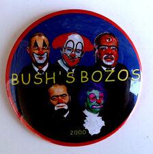 Bush's Bozos Political Button 2000 Anti-Bush 3.5 Inch Pinback Politics Campaign