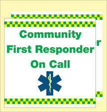 COMMUNITY FIRST RESPONDER ON CALL Magnetic sign. x2 300X300mm