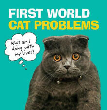 First World Cat Problems: What am I doing with my lives?