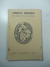 America indigena. Organo trimestral del Instituto Indigenista, vol. VII, n.1