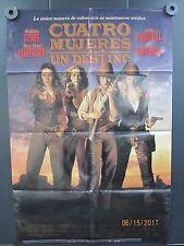 """Bad Girls"" ""Cuatro Mujeres Un Destino""  1 Sheet Movie Poster 1994 Spanish"