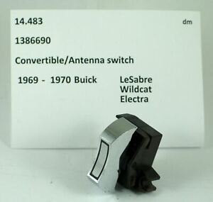 1969-1970 Buick Electra Wildcat LeSabre convertible top switch 1386690