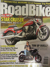 Road Bike Magazine March 2009 Star Cruiser Ton up Buell? Top 10 Battery Tips