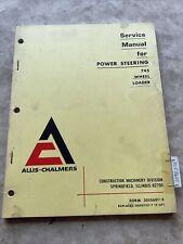 Allis Chalmers 745 Wheel Loader Power Steering Service Manual