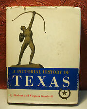A Pictorial History of Texas Herbert Virginia Gambrell SIGNED First Edition HCDJ