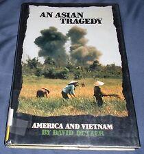 An Asian Tragedy America and Vietnam by David Detzer 1992 HCDJ