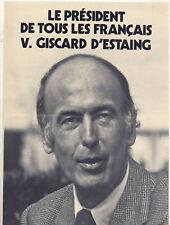 VALERY GISCARD D'ESTAING. Tract Profession de Foi Elections Présidentielles 1974