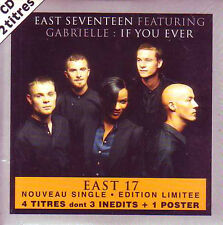 CD Single EAST 17 Feat GABRIELLE If you ever Ltd ed 4 TRACKS POSTER RARE FRANCE