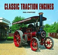 Classic Traction Engines, Stratford, Paul, Very Good Book