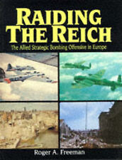 RAIDING THE REICH., Freeman, Roger A., Used; Very Good Book