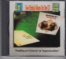 SUPERSISTER Pudding En Gisteren & Superstarshine 2 ON 1 CD DUTCH PROG ART ROCK