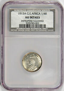 1913-A GERMAN EAST AFRICA 1/4 RUPEE ~ NGC/NCS AU DETAILS ~ PRICED RIGHT!