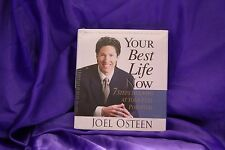 Your Best Life Now : 7 Steps to Living at Your Full Potential by Joel Osteen...