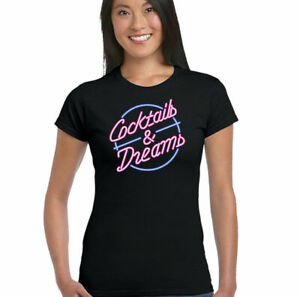 Womens Funny Cocktails And Dreams Movie Inspired T-Shirt Hen Doo Fancy Dress