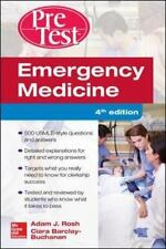 Emergency Medicine PreTest Self-Assessment and Review, Fourth Edition by Adam J.
