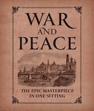 War and Peace : The Epic Masterpiece in One Sitting by Joelle Herr (2014,...