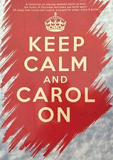 Keep Calm and Carol On - Wise Publications (Shop display)