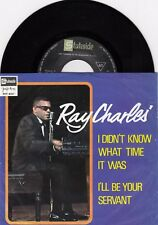"""RAY CHARLES I DIDN'T KNOW WHAT TIME IT WAS 1969 RECORD YUGOSLAVIA 7"""""""