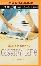 Cassidy Lane by Maria Murnane (2015, MP3 CD, Unabridged)
