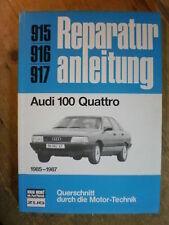 Audi 100  Typ 44 C3 Quattro ab 1985  Reparaturanleitung