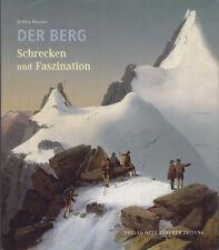 Der Berg: Schrecken und Faszination.