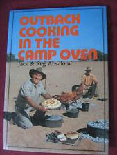 Outback cooking in the camp oven - Jack &Reg Absalom