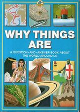 WHY THINGS ARE - Question and answer book about the world - Kingfisher large p/b