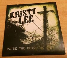 KRISTY LEE Raise The Dead CD album 2012 alabama singer Hussy Hicks hidden track