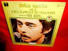 CHICO BUARQUE DE HOLLANDA Dolce Samba vol 2 LP 1978 ITALY MINT-