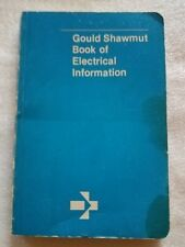 Vintage Gould Shawmut Book of Electrical Information 1981