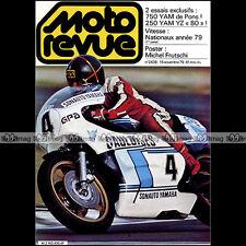 MOTO REVUE N°2436 YAMAHA 750 OW 31 Patrick PONS YZ 250 VIMOND BAJA 1000 1979