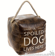 Heavy brown faux leather 'A spoiled Dog Lives Here' door doorstop Dog lover gift