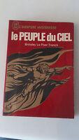 Brinsley Le Poer Trench - Le peuple du ciel - J'ai Lu (1971)