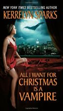 All I Want for Christmas Is a Vampire (Love at Stake, Book 5) by Kerrelyn Sparks