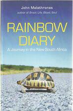 Malathronas, John, Rainbow Diary: A Journey in the New South Africa,  New Book