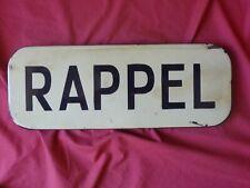 plaque émaillée ancienne RAPPEL  , élément de panneau de signalisation routière