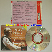 CD NIKITA MAGALOFF Piano recital MOZART GLINKA MENDELSSOHN ERMITAGE lp mc dvd