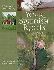 NEW Your Swedish Roots: A Step by Step Handbook by Per Clemensson
