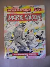MORTE SAISON Nicole Claveloux Zha Les Humanoides Associes 1979 [G850]