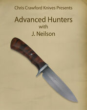 Advanced Hunters with J. Neilson (Knifemaking DVD)