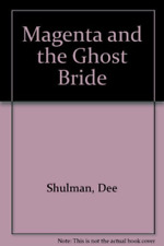 Dee Shulman-Magenta and the ghost bride Paperback BOOK NEW