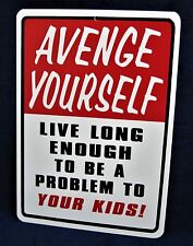 "AVENGE YOURSELF - 8-1/2""x12"" Plastic Novelty Sign - Man Cave Garage Shop Bar Pub"