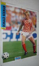 FOOTBALL ONZE 1989 POSTER RONALD KOEMAN PAYS-BAS NEDERLAND PSV EINDHOVEN HOLLAND